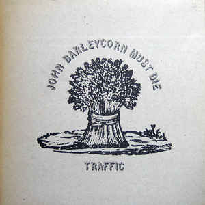 Traffic - John Barleycorn Must Die - Album Cover