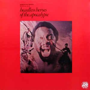Headless Heroes Of The Apocalypse - Album Cover - VinylWorld