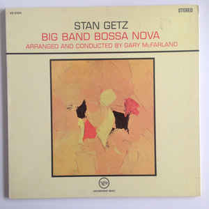 Stan Getz - Big Band Bossa Nova - Album Cover
