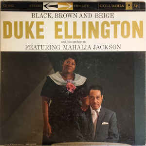 Duke Ellington And His Orchestra - Black, Brown And Beige - Album Cover