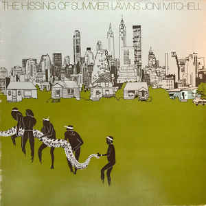 Joni Mitchell - The Hissing Of Summer Lawns - Album Cover