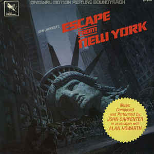 John Carpenter - Escape From New York (Original Motion Picture Soundtrack) - Album Cover