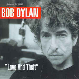 "Bob Dylan - ""Love And Theft"" - Album Cover"