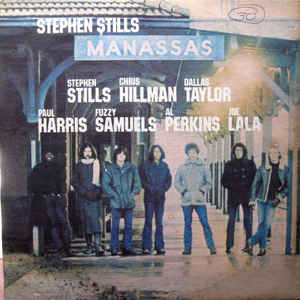 Stephen Stills - Manassas - Album Cover