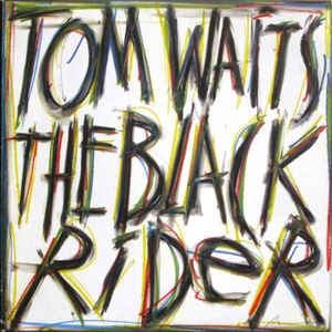 Tom Waits - The Black Rider - Album Cover