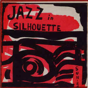 The Sun Ra Arkestra - Jazz In Silhouette - Album Cover