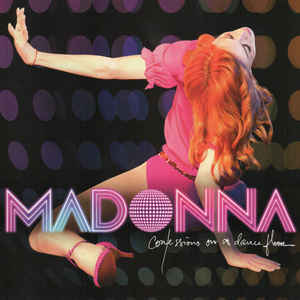 Madonna - Confessions On A Dance Floor - Album Cover