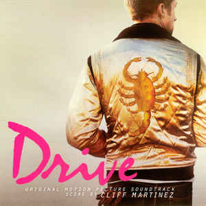Cliff Martinez - Drive (Original Motion Picture Soundtrack) - Album Cover