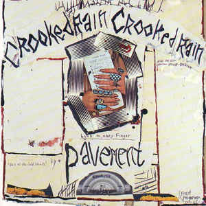 Pavement - Crooked Rain, Crooked Rain - Album Cover