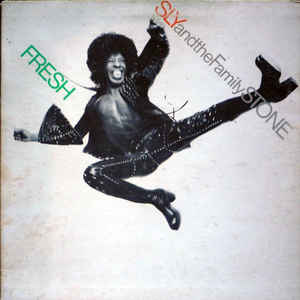 Sly & The Family Stone - Fresh - Album Cover