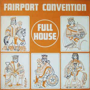 Fairport Convention - Full House - Album Cover
