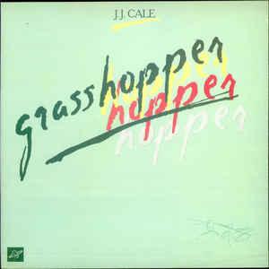J.J. Cale - Grasshopper - Album Cover