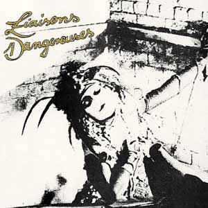 Liaisons Dangereuses - Liaisons Dangereuses - Album Cover