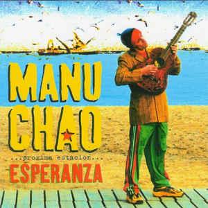 Manu Chao - Próxima Estación... Esperanza - Album Cover