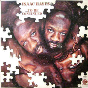 Isaac Hayes - ...To Be Continued - VinylWorld