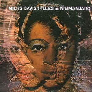 Miles Davis - Filles De Kilimanjaro - Album Cover