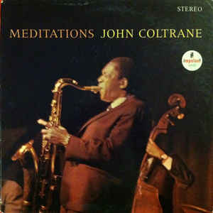 John Coltrane - Meditations - Album Cover