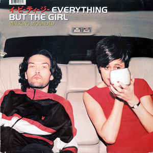 Everything But The Girl - Walking Wounded - VinylWorld