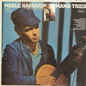 Merle Haggard And The Strangers - Mama Tried - Album Cover