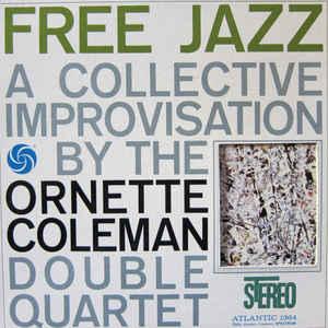 The Ornette Coleman Double Quartet - Free Jazz - Album Cover