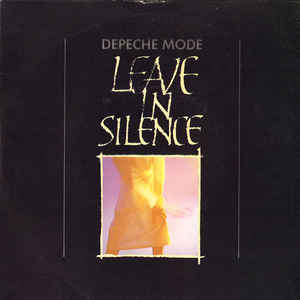 Depeche Mode - Leave In Silence - Album Cover