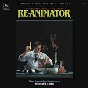 Re-Animator (Original Motion Picture Soundtrack) - Album Cover - VinylWorld