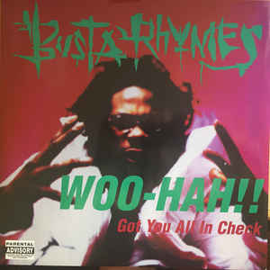 Busta Rhymes - Woo Hah!! Got You All In Check - Album Cover