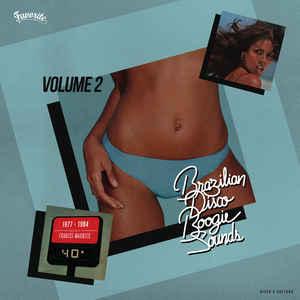Various - Brazilian Disco Boogie Sounds (1977-1984) (Volume 2) - Album Cover