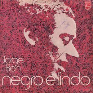 Jorge Ben - Negro É Lindo - Album Cover