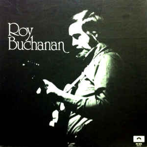 Roy Buchanan - Roy Buchanan - Album Cover