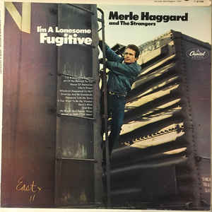 Merle Haggard And The Strangers - I'm A Lonesome Fugitive - Album Cover