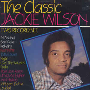 Jackie Wilson - The Classic Jackie Wilson - Album Cover