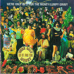 Frank Zappa - We're Only In It For The Money / Lumpy Gravy - Album Cover