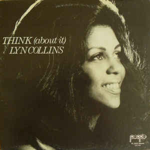 Lyn Collins - Think (About It) - Album Cover