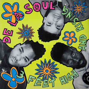 De La Soul - 3 Feet High And Rising - Album Cover