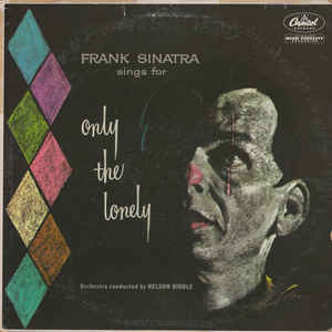 Frank Sinatra - Frank Sinatra Sings For Only The Lonely - Album Cover