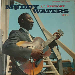 Muddy Waters At Newport 1960 - Album Cover - VinylWorld