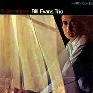The Bill Evans Trio - Explorations - Album Cover