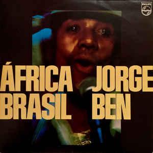 Jorge Ben - África Brasil - Album Cover