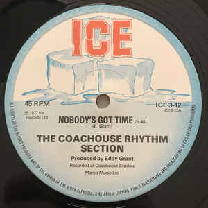 The Coach House Rhythm Section - Nobody's Got Time / Time Warp - VinylWorld