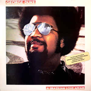 George Duke - A Brazilian Love Affair - Album Cover