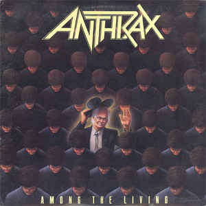 Anthrax - Among The Living - Album Cover