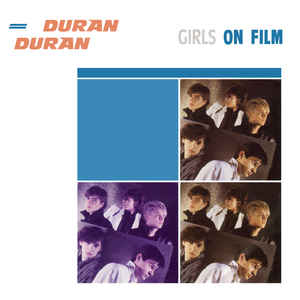 Duran Duran - Girls On Film - Album Cover
