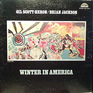 Gil Scott-Heron & Brian Jackson - Winter In America - Album Cover