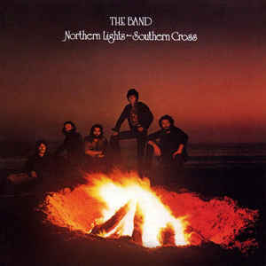 The Band - Northern Lights-Southern Cross - Album Cover