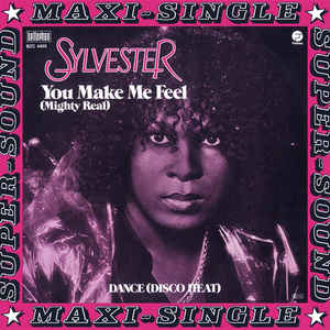 Sylvester - You Make Me Feel (Mighty Real) / Dance (Disco Heat) - Album Cover