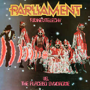Parliament - Funkentelechy Vs. The Placebo Syndrome - VinylWorld