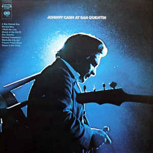 Johnny Cash - Johnny Cash At San Quentin - Album Cover