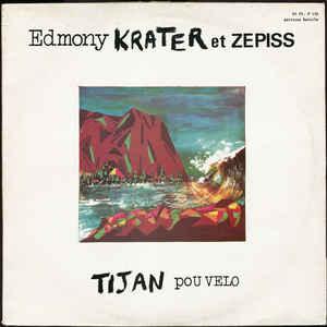 Edmony Krater - Tijan Pou Velo - VinylWorld