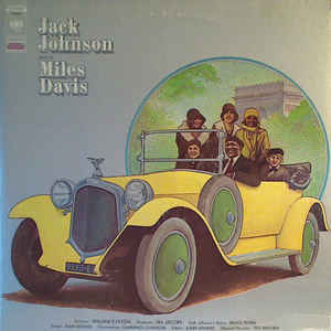 Miles Davis - Jack Johnson (Original Soundtrack Recording) - Album Cover